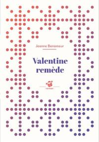 Valentine remède