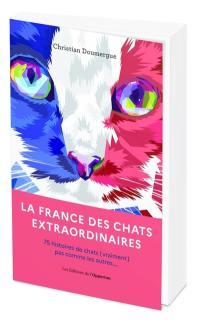 La France des chats extraordinaires