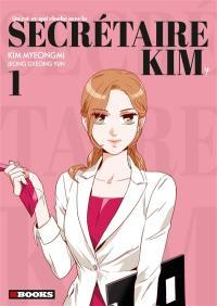 Qu'est-ce qui cloche avec la secrétaire Kim ?. Volume 1,