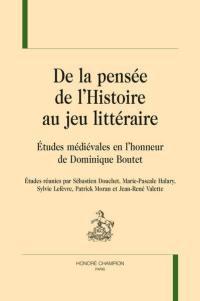 De la pensée de l'histoire au jeu littéraire