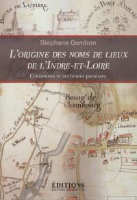 L'origine des noms de lieux de l'Indre-et-Loire
