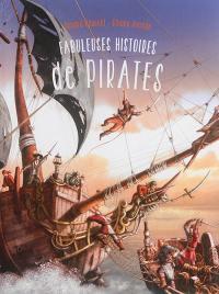 Fabuleuses histoires de pirates