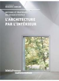 L'architecture par l'intérieur