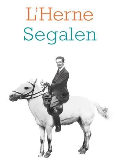 Herne (L'). n° 71, Segalen