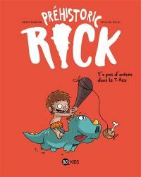 Préhistoric Rick. Volume 1, Y'a pas d'arêtes dans le T.rex
