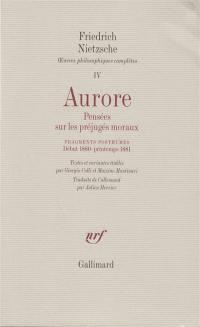 Oeuvres philosophiques complètes. Volume 4, Aurore