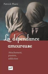 La dépendance amoureuse