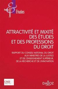 Attractivité et mixité des études et des professions du droit