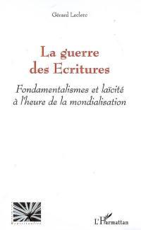 La guerre des Ecritures