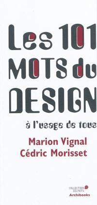 Les 101 mots du design à l'usage de tous