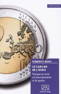 Le carcan de l'euro