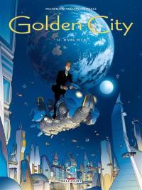 Golden city. Vol. 14. Dark web
