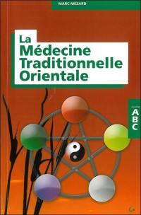 La médecine traditionnelle orientale