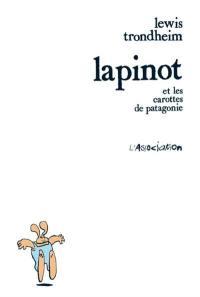 Lapinot et les carottes de Patagonie