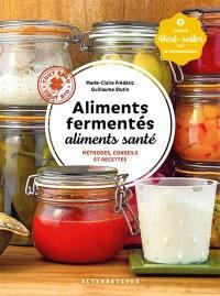 Aliments fermentés, aliments santé