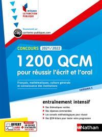 1.200 QCM pour réussir l'écrit et l'oral, concours 2021-2022