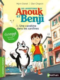 Les aventures d'Anouk et Benji. Une carabine dans les sardines