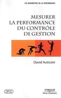 Mesurer la performance du contrôle de gestion