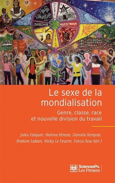 Le sexe de la mondialisation : genre, classe, race et nouvelle division du travail