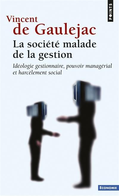 La société malade de la gestion
