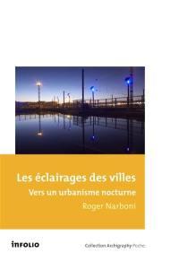 Les éclairages des villes
