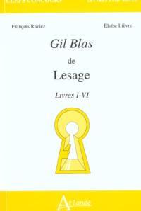 Gil Blas de Lesage, livres I-VI