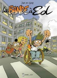 La bande à Ed. Volume 1,