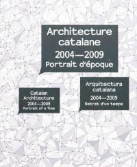 Architecture catalane, 2004-2009