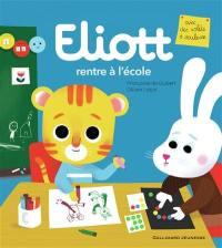Eliott. Volume 13, Eliott rentre à l'école