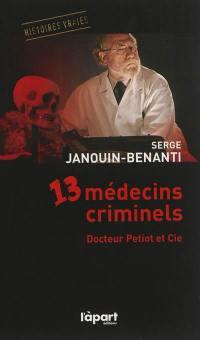 13 médecins criminels