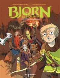 Bjorn le Morphir. Volume 2, Dans l'enfer des enfers