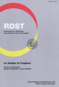 RDST : recherches en didactique des sciences et des technologies. n° 4, Le temps et l'espace