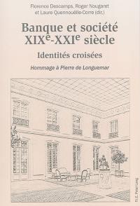 Banque et société, XIXe-XXIe siècle