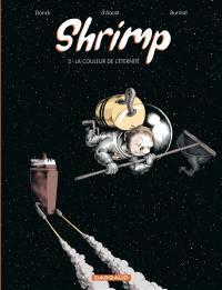 Shrimp. Volume 2, La couleur de l'éternité