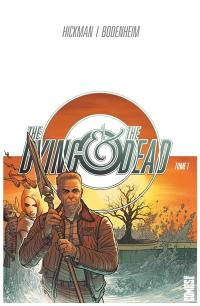 The dying & the dead. Volume 1,
