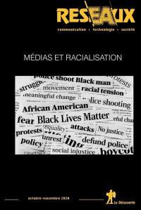 Réseaux, n° 223. Médias et racialisation