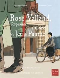 Rose Valland, l'espionne du musée du Jeu de Paume
