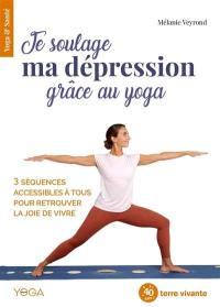 Je soulage ma dépression grâce au yoga