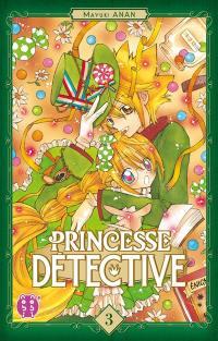 Princesse Détective. Volume 3,