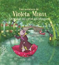 Una aventura de Violeta Mirga, Le tesaur del canal del Miègjorn