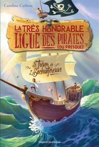 La très honorable Ligue des pirates (ou presque). Volume 1, Le trésor de l'Enchanteresse