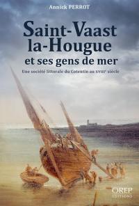 Saint-Vaast-la-Hougue et ses gens de mer