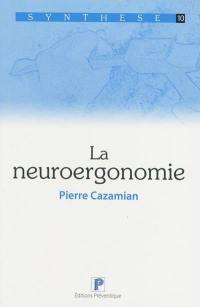 La neuroergonomie