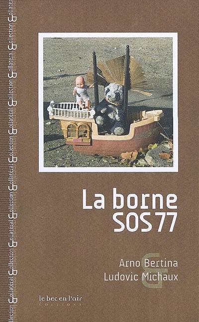 La borne SOS 77