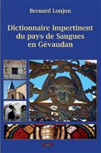 Dictionnaire impertinent du Pays de Saugues en Gévaudan