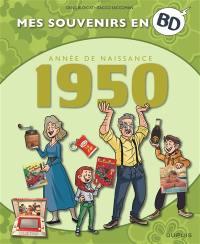 Mes souvenirs en BD. Vol. 11. Année de naissance : 1950