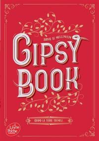 Gipsy book. Volume 1, Quand la terre tremble...