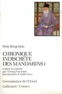 Chronique indiscrète des mandarins. Volume 1,