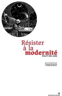 Résister à la modernité