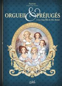 Orgueil et préjugés. Volume 1, Les cinq filles de Mrs. Bennet